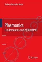 Plasmonics: Fundamentals and Applications