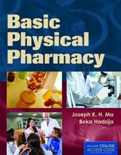 Basic Physical Pharmacy. Text with Internet Access Code