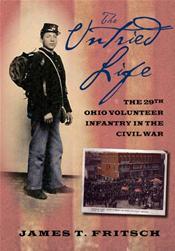 Untried Life: The Twenty-Ninth Ohio Volunteer Infantry in the Civil War