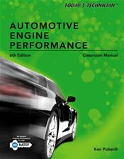 Today's Tech: Automotive Engine Performance. Includes Textbook and Shop Manual. 2 Books