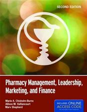 Pharmacy Management, Leadership, Marketing and Finance. Text with Internet Access Code for Companion Website