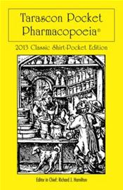 Tarascon Pocket Pharmacopoeia. Classic Shirt Pocket Edition 2013