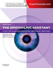 Ophthalmic Assistant: A Text for Allied and Associated Ophthalmic Personnel. Text with Internet Access Code for Expert Consult Edition