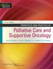 Principles and Practice of Palliative Care and Supportive Oncology. Text with Access Code for Companion Website Cover Image