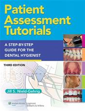 Patient Assessment Tutorials: A Step-by-Step Guide for the Dental Hygienist. Text with Access Code for thePoint