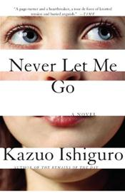 Never Let Me Go: A Novel