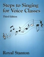 Steps to Singing for Voice Classes