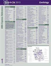ICD-9-CM 2013: Cardiology. AMA Express Reference Coding Card. Laminated 8.5 X 11