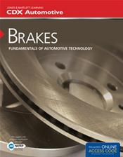 Brakes: Fundamentals of Automotive Technology. Text with Access Code