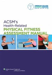 ACSMs Health-Related Physical Fitness Assessment Manual. Text with Access Code Cover Image