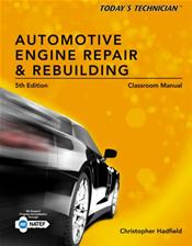 Complete Manual with Solutions Manual for Today's Technician: Automotive Engine Repair & Rebuilding
