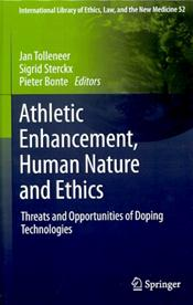 Athletic Enhancement, Human Nature and Ethics: Threats and Opportunities of Doping Technologies