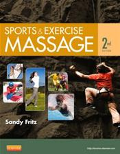Sports and Exercise Massage: Comprehensive Care in Athletics, Fitness & Rehabilitation