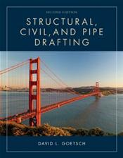 Structural, Civil, and Pipe Drafting