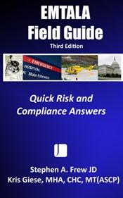 EMTALA Field Guide: Quick Risk and Compliance Answers