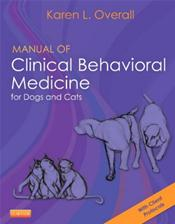 Manual of Clinical Behavioral Medicine for Dogs and Cats. TExt with DVD