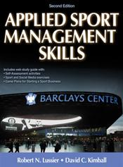 Applied Sport Management Skills. Text with Access Code
