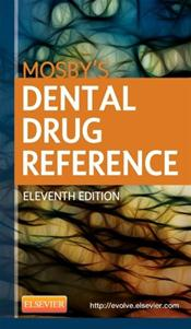 Mosby's Dental Drug Reference. Text with Access Code