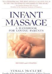Infant Massage: A Handbook for Loving Parents Cover Image