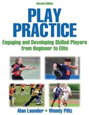 Play Practice: Engaging and Developing Skilled Players from Beginner to Elite