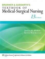 Brunner and Suddarth's Textbook of Medical-Surgical Nursing. Single Volume. Text with Access Code