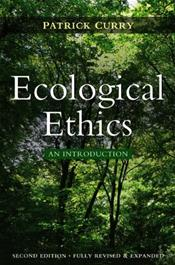 Ecological Ethics: An Introduction. Fully Revised & Expanded