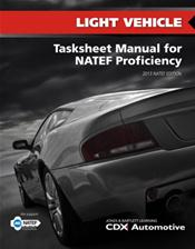 Light Vehicle Tasksheet Manual for NATEF Proficiency
