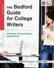 Bedford Guide for College Writers with Reader, Research Manual, and Handbook