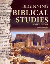 Beginning Biblical Studies. Revised Edition