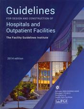 2014 FGI Guidelines Two-Book Set: Guidelines for Hospitals and Outpatient Facilities and Guidelines for Residential Health, Care, and Support Facilities