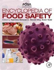 Encyclopedia of Food Safety. 4 Volume Set