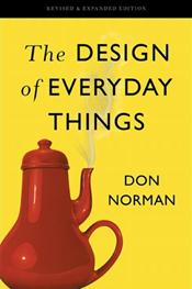 Design of Everyday Things. Revised and Expanded