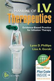Manual of I.V. Therapeutics: Evidence-Based Practice for Infustion Therapy. Text with Access Code