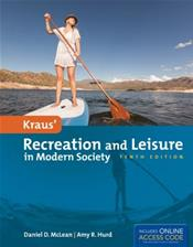 Kraus' Recreation and Leisure in Modern Society. Text with Access Code