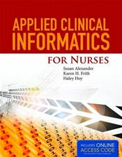 Applied Clinical Informatics for Nurses. Text with Access Code