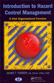 Introduction to Hazard Control Management: A Vital Organizational Function