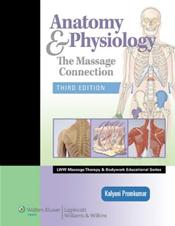 Anatomy and Physiology: The Massage Connection. Text with Internet Access Code for thePoint