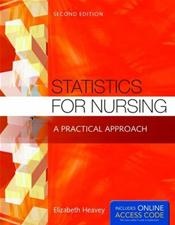 Statistics for Nursing: A Practical Approach. Text with Access Code