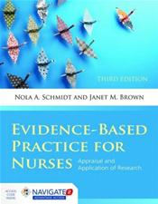Evidence-Based Practice for Nurses: Appraisal and Application of Research. Text with Access Code