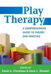 Play Therapy: A Comprehensive Guide to Theory and Practice