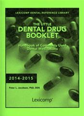 Little Dental Drug Booklet 2014: Handbook of Commonly Used Dental Medications 2014-2015