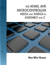 Atmel AVR Microcontroller: MEGA and XMEGA in Assembly and C (Book Only)