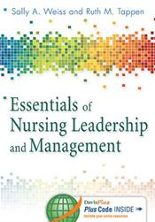 Essentials of Nursing Leadership and Management. Text with Access Code