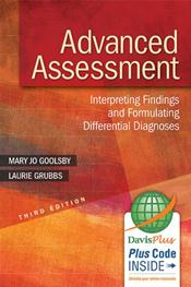 Advanced Assessment: Interpreting Findings and Formulating Differential Diagnoses. Text with Access Code