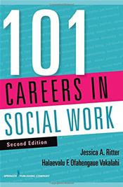 One Hundred and One Careers in Social Work