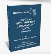 Bakerman's ABC's of Interpretive Laboratory Data