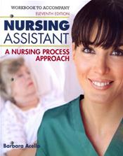 Student Workbook to Accompany Nursing Assistant: A Nursing Process Approach Cover Image