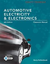 Today's Technician: Automotive Electricity and Electronics. Classroom Manual and Shop Manual. 2 Books