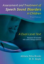 Assessment and Treatment of Speech Sound Disorders in Children: A Dual-Level. Text with CD-ROM