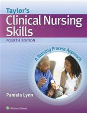 Taylors Clinical Nursing Skills: A Nursing Process Approach. Text with Access Code Image